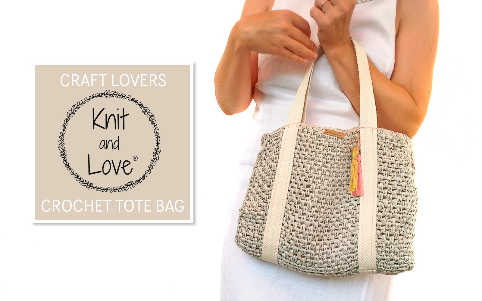 Make a simple raffia Tote Bag using the video and the Knit and Love ...