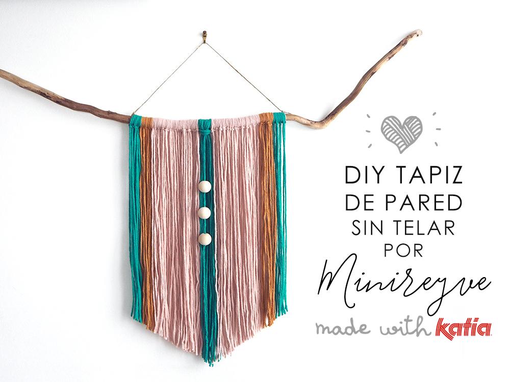 Craft Lover ♥ Haz un tapiz de pared sin telar por Minireyve