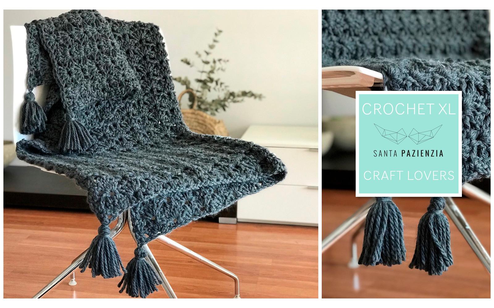 Crochet XL con Santa Pazienzia: Haz a ganchillo una preciosa manta